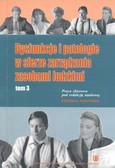 red. Janowska Zdzisława - Dysfunkcje i patologie w sferze zarządzania zasobami ludzkimi. Tom 3