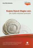 Marcinkowska Anna - Krajowy Rejestr Długów radzi, jak szybko odzyskać pieniądze