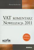 Kozłowska Hanna - VAT komentarz Nowelizacja 2011