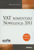 Kozłowska Hanna - VAT komentarz. Nowelizacja 2011