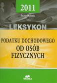 Kubacki Ryszard - Leksykon podatku dochodowego od osób fizycznych 2011