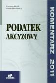 Kałka Marzenna, Ksieniewicz Urszula - Podatek akcyzowy. Komentarz 2011