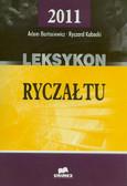 Bartosiewicz Adam, Kubacki Ryszard - Leksykon ryczałtu 2011