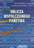 Bankowicz Marek, Tkaczyński Jan W. - Oblicza współczesnego państwa
