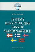 Grzybowski Marian  - Systemy konstytucyjne państw skandynawskich