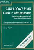 Pałka Marian - Zakładowy plan kont z komentarzem dla jednostek prowadzących działalność gospodarczą według stanu prawnego na dzień 1.01.2011 r.