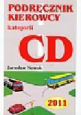 Nowak Jarosław - Podręcznik kierowcy kategorii CD 2011