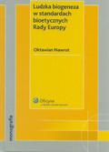 Nawrot Oktawian - Ludzka biogeneza w standardach bioetycznych Rady Europy