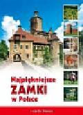 Smoczyński Jerzy - Najpiękniejsze zamki w Polsce
