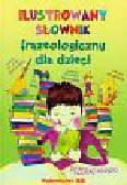 Ilustrowany słownik frazeologiczny dla dzieci