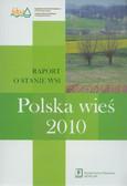 red. Wilkin Jerzy , red. Nurzyńska Iwona - Polska wieś 2010. Raport o stanie wsi