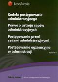 Kodeks postępowania administracyjnego Prawo o ustroju sądów administracyjnych Postępowanie przed sądami administracyjnymi