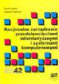 Cegieła R., Zalewski A. - Racjonalne zarządzanie przedsięwzięciami informatyczymi i systemami komputerowymi