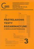 Przykładowe testy egzaminacyjne 3 z wersją elektroniczną