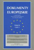 red. Przyborowska-Klimczak Anna, red. Skrzydło-Tefelska Ewa - Dokumenty europejskie. Tom VI/2