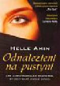 Amin Helle - Odnalezieni na pustyni