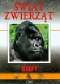 Becker Genevieve - Świat zwierząt Małpy