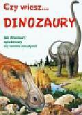 Czy wiesz... Dinozaury. Jak dinozaury opiekowały się swoimi młodymi?