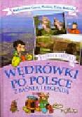 Jarocka Mariola - Wędrówki po Polsce z baśnią i legendą. Karkonosze Gorce Pieniny Tatry Beskidy