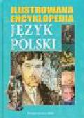 Język polski Ilustrowana encyklopedia
