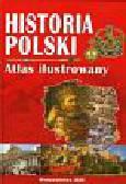 Historia Polski Atlas ilustrowany