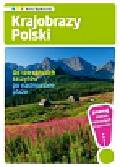 Będkowska Hanna - Krajobrazy Polski Od tatrzańskich szczytów po nadmorskie plaże