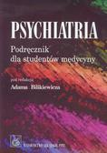Psychiatria Podręcznik dla studentów medycyny