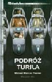 Thurner Michael Marcus - Podróż Turila