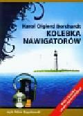 Borchardt Karol Olgierd - Kolebka nawigatorów