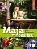 Popielarska Maja - Maja w ogrodzie. Wiosna lato