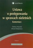Bojarski Tadeusz, Skrętowicz Edward - Ustawa o postępowaniu w sprawach nieletnich. Komentarz