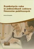 Skrzypska Dorota - Zamknięcie roku w jednostkach sektora finansów publicznych