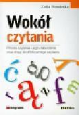 Pomirska Zofia - Wokół czytania. Proces czytania i jego zaburzenia oraz drogi do efektywnego czytania