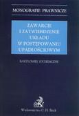 Jochemczyk Bartłomiej - Zawarcie i zatwierdzenie układu w postępowaniu upadłościowym