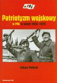 Polniak Łukasz - Patriotyzm wojskowy w PRL w latach 1956-1970