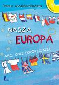 Tylicka Barbara - Nasza Europa ABC Unii Europejskiej + CD