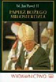 Słabek Piotr - Papież Bożego Miłosierdzia