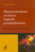 Kędzior Marcin - Międzynarodowa struktura kapitału przedsiębiorstw