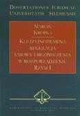 Kropka Marcin - Kolizyjnoprawna regulacja umowy ubezpieczenia w rozporządzeniu Rzym I