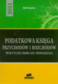 Styczyński Rafał - Podatkowa księga przychodów i rozchodów. Praktyczne problemy prowadzenia 2011