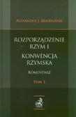 Belohlavek Alexander J. - Rozporządzenie Rzym I. Konwencja Rzymska. Komentarz. Tom 1