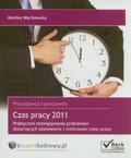 Wacikowska Monika - Czas pracy  2011. Praktyczne rozwiązywanie problemów dotyczących planowania i rozliczania czasu pracy