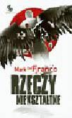 Franco Mark - Rzeczy niekształtne