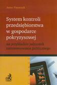 Piaszczyk Artur - System kontroli przedsiębiorstwa w gospodarce pokryzysowej