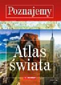 Atlas świata Seria Poznajemy