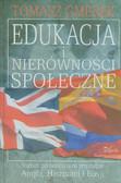 Gmerek Tomasz - Edukacja i nierówności społeczne. Studium porównawcze na przykładzie Anglii, Hiszpanii i Rosji