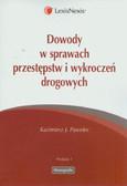 Pawelec Kazimierz J. - Dowody w sprawach przestępstw i wykroczeń drogowych