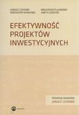Czarnek Janusz, Jaworek Małgorzata, Marcinek Krzysztof, Szóstek Aneta - Efektywność projektów inwestycyjnych