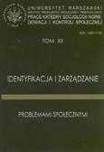 red. Zamecka Joanna - Identyfikacja i zarządzanie problemami społecznymi. Tom XII