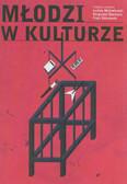 red. Michałowski Lesław, red. Stachura Krzysztof, red. Zbieranek Piotr - Młodzi w kulturze